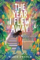 The year I flew away Book Cover