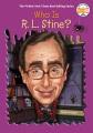 Who is R. L. Stine? Book Cover