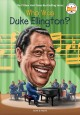 Who was Duke Ellington? Book Cover
