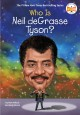 Who is Neil deGrasse Tyson? Book Cover