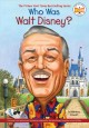 Who was Walt Disney? Book Cover