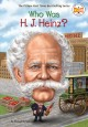 Who was H.J. Heinz? Book Cover