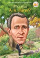 Who was A. A. Milne? Book Cover