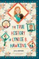 The true history of Lyndie B. Hawkins Book Cover