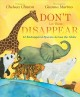 Don't let them disappear : 12 endangered species across the globe Book Cover