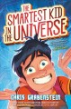 The smartest kid in the universe Book Cover