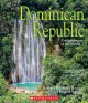 Dominican Republic : enchantment of the world Book Cover