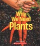 Why we need plants Book Cover