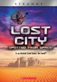 Lost city spotted from space! : is an ancient land under the sand? Book Cover