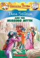 Thea Stilton and the missing myth Book Cover