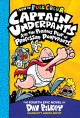 Captain Underpants and the perilous plot of Professor Poopypants : the fourth epic novel Book Cover