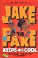 Jake the fake keeps his cool Book Cover