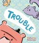 Trouble Book Cover