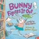 Bunny figures it out Book Cover