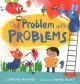 The problem with problems Book Cover