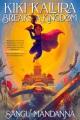 Kiki Kallira breaks a kingdom Book Cover