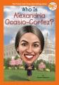 Who is Alexandria Ocasio-Cortez? Book Cover