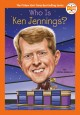 Who is Ken Jennings? Book Cover