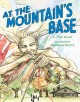 At the mountain's base Book Cover