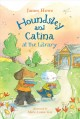 Houndsley and Catina at the library Book Cover