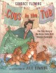 Cubs in the tub : the true story of the Bronx Zoo's first woman zookeeper Book Cover