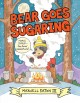 Bear goes sugaring Book Cover