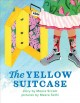 The yellow suitcase Book Cover