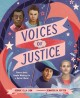 Voices of justice : poems about people working for a better world Book Cover