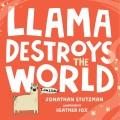 Llama destroys the world Book Cover
