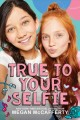 True to your selfie Book Cover