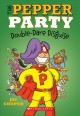 The Pepper party double dare disguise Book Cover