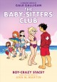 The Baby-sitters club. Boy-crazy Stacey a graphic novel Book Cover