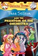 Thea Stilton and the phantom of the orchestra Book Cover