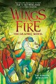 Wings of fire. Book three, The hidden kingdom : the graphic novel Book Cover