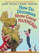 How do dinosaurs show good manners? Book Cover