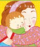 Mommy hugs Book Cover