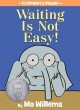 Waiting is not easy! Book Cover
