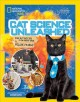 Cat science unleashed : fun activities to do with your feline friend Book Cover