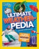 Ultimate weatherpedia : the most complete weather reference ever Book Cover