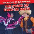 The story of Cinco de Mayo Book Cover