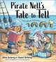 Pirate Nell's tale to tell : a storybook adventure Book Cover