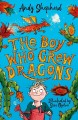 The boy who grew dragons Book Cover