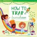 How to trap a leprechaun Book Cover