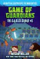 Game of the guardians : an unofficial graphic novel for Minecrafters Book Cover