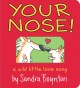 Your nose! : a wild little love song Book Cover