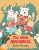 The new neighbors Book Cover