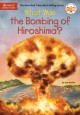 What was the bombing of Hiroshima? Book Cover