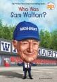 Who was Sam Walton? Book Cover