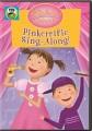 Pinkalicious & Peterrific. Pinkerrific sing-along! [DVD videorecording] Book Cover