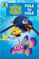 Splash and Bubbles. Pole to Pole [DVD videorecording]. Book Cover